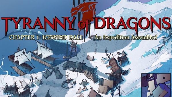 Tyranny of Dragons: Online Panel #1