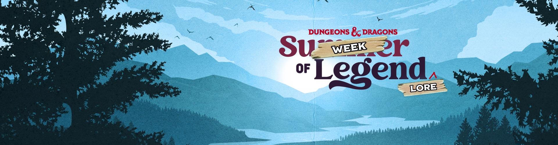 Week of Legend Lore