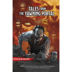Dungeons and Dragons: Tales From the Yawning Portal -  Wizards of the Coast