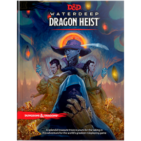 Waterdeep Dragon Heist -  Wizards of the Coast