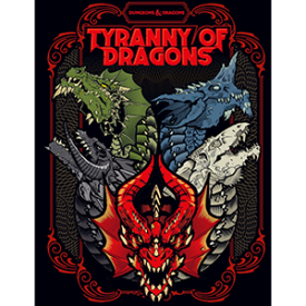 Tyranny of Dragons